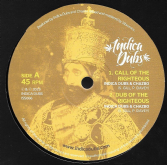 Indica Dubs & Chazbo - Call Of The Righteous / Dub Of The Righteous (Indica Dubs) 10""